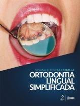 Ortodontia Lingual Simplificada - Santos - 1