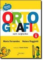 Ortografia sem segredos - volume 01 - fbn - Prumo (rocco)