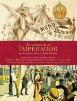 Os Banquetes do Imperador - Senac sp -