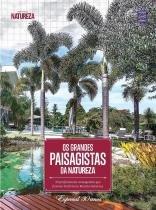 Os Grandes Paisagistas da Natureza - Editora europa livro