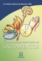 Os sacramentos - Editora santuario