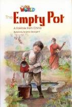 Our World 4 - Reader 2 - the Empty Pot: A Folktale From Chin - Cengage learning