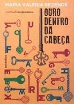 Ouro Dentro Da Cabeca - Autentica - 1