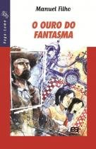 Ouro Do Fantasma, O - 1