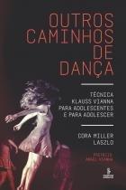 Outros caminhos de danca - Summus editorial