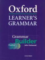 Oxford Learners Grammar Builder - Oxford - 1