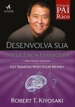 Pai Rico, Pai Pobre - Desenvolva Sua Inteligência Financeira - Alta books