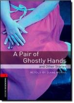 Pair of ghostly hands and other stories - Oxford do brasil