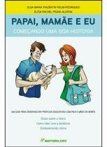 Papai, mamae e eu - Editora crv