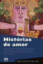 Para Gostar De Ler Vol 22 - Histórias De Amor - 1