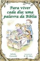Para viver cada dia - uma palavra da biblia - Paulus editora