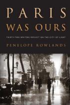 Paris Was Ours - Workman publishing