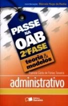 Passe Na Oab 2 Fase - Administrativo - Teoria E Modelos - Saraiva - 1