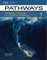 Pathways 2 reading and writing sb online wb access code - 1st ed - Cengage elt