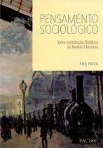 Pensamento sociologico - uma introduçao didatica - Pactor editora