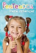 Penteados para criancas - Ciranda cultural