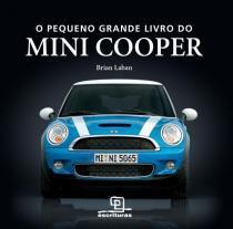 Pequeno grande livro do mini cooper, o - Escrituras