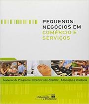 Pequenos Negocios Em Comercio E Servicos - Senac-sp