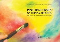 Pinturas Livres na Terapia Artística - Antroposofica
