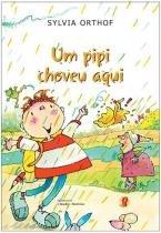 Pipi choveu aqui, um - Global