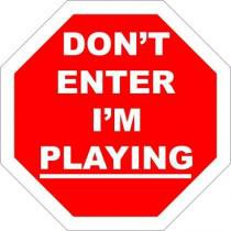 Placa Decorativa: Dont Enter Im Playing - Legião Nerd -