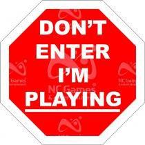 Placa gamer: dont enter im playing - Legiao nerd