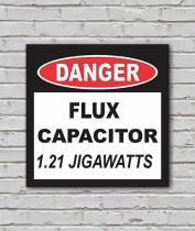 Placa Geek: Capacitor De Fluxo - LEGIAO NERD