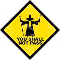 Placa geek: senhor dos anéis gandalf yout shall not pass - Legiao nerd