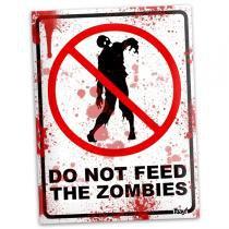 Placa Personalizada Do Not Feed the Zombies - 15 x 20 cm - Yaay