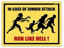 Placa Personalizada In Case Of Zombie Attack Run Like Hell - 20 x 15 cm. - Yaay