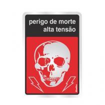"""Placa sinalizadora """"Perigo de vida"""" 16 x 23cm - Sinalize"""