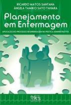 Planejamento em Enfermagem - Aplicaçao do Processo - Editus - uesc