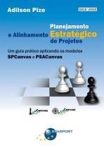 Planejamento estrategico e alinhamento estrategico de projetos - Brasport