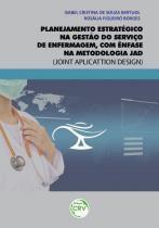 Planejamento Estratégico na Gestão do Serviço de Enfermagem - Crv