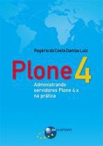 Plone 4 - administrando servidores plone 4.x na pratica - Brasport