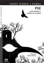 Poe - A Vida Brilhante e Sombria de um Genio - Atica editora