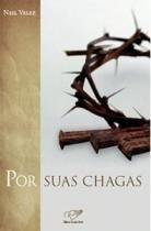 Por Suas Chagas - Cancao Nova - 1