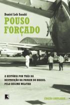 Pouso forcado - Record