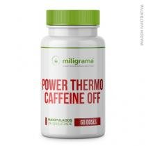 Power Thermo Caffeine Off - Fórmula Termogênica Exclusiva em Cápsulas - Miligrama
