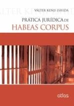 Prática Jurídica De Habeas Corpus - 952588