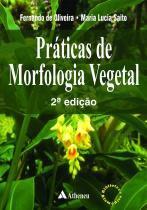 práticas de morfologia vegetal - Atheneu rio editora