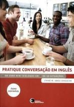 Pratique Conversacao Em Ingles - Disal - 1