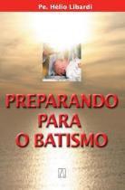Preparando para o batismo - Editora santuario