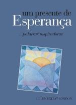 Presente de esperanca, um - Helen exley - london (nobel)