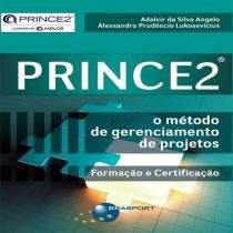 Princ2 - o metodo de gerenciamento de projetos - Brasport