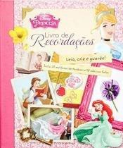 Princesas - livro de recordaçoes - Dcl editora