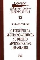 Principios Da Seguranca Juridica No Direito Administrativo Brasileiro - Malheiros - 952901
