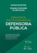 Princípios Institucionais da Defensoria Pública - 03Ed/18 - Forense