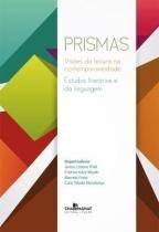 Prismas - visoes da literatura na - Editora champagnat