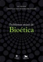 Problemas Atuais De Bioetica - Loyola - 1
